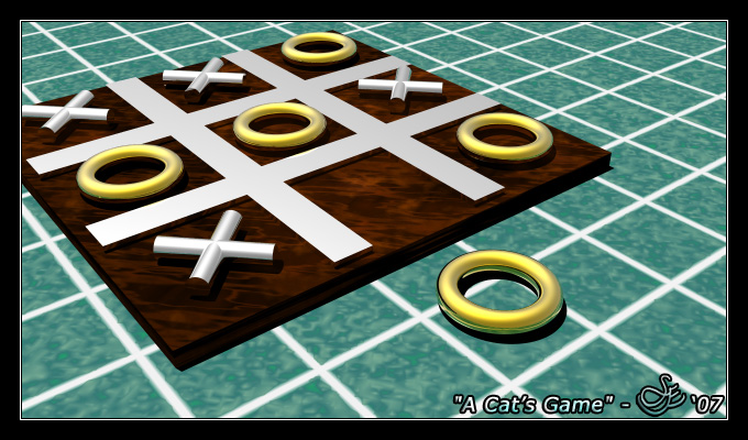 """A Cat's Game"" - Jan. 23, 2007 The Tic-Tac-Toe set lays on the kitchen counter. The last piece waits to complete the game, but it is no use. It is the final Cat's Game."